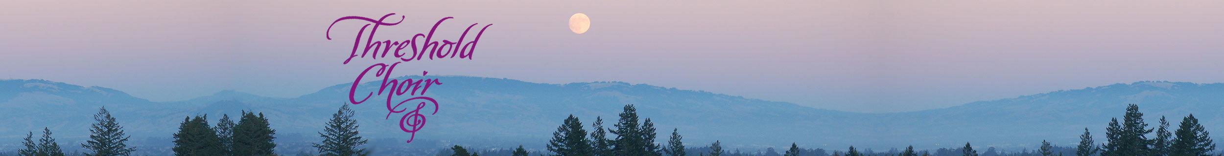 Threshold choir full moon